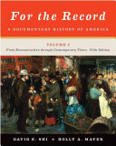 For the Record  From Reconstruction through Contemporary Times