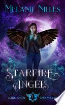 starfire angels dark angel chronicles book 1