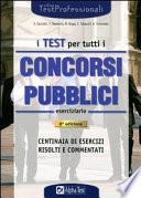I test per tutti i concorsi pubblici  Eserciziario