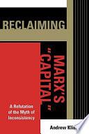 Reclaiming Marx s Capital