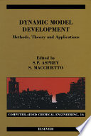 Dynamic Model Development  Methods  Theory and Applications