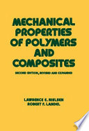 Mechanical Properties of Polymers and Composites, Second Edition