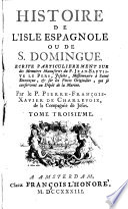 Histoire de l'Isle Espagnole ou de St. Domingue