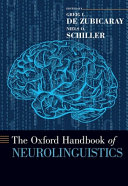 The Oxford Handbook of Neurolinguistics