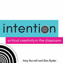Intention Use Creative Expression To Demonstrate Content