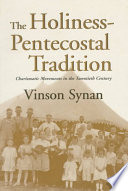 The Holiness Pentecostal Tradition
