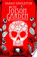The Poison Garden Leaves His Family To Be Apprenticed