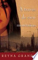 A trav  s de cien monta  as  Across a Hundred Mountains