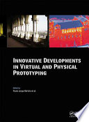 Innovative Developments In Virtual And Physical Prototyping book