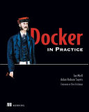 Docker in Practice Is Easier To Deploy And More Flexible Than