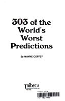 303 of the World s Worst Predictions