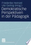 Demokratische Perspektiven in der Pädagogik