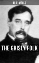 THE GRISLY FOLK Book