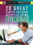 20 Great Career Building Activities Using Tumblr