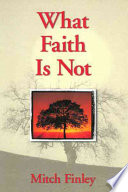 What Faith Is Not His Trademark Accessible And Thought Provoking Style Mitch