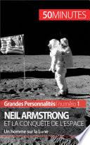 Neil Armstrong et la conqu  te de l espace