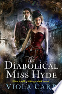 The Diabolical Miss Hyde Book PDF