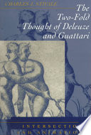 The Two-fold Thought of Deleuze and Guattari