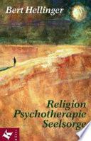 Religion, Psychotherapie, Seelsorge