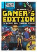Guinness World Records 2018: Gamer's Edition