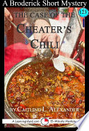 The Case Of The Cheater's Chili : they were about to leave the school...