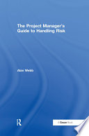 The Project Manager s Guide to Handling Risk