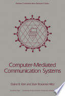 Computer Mediated Communication Systems