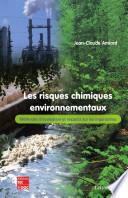 Les risques chimiques environnementaux. Méthodes d'évaluation et impacts sur les organismes