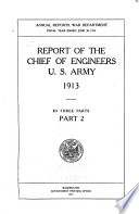 Annual Report of the Chief of Engineers  United States Army