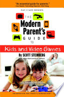 The Modern Parent s Guide to Kids and Video Games