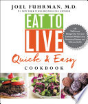 Eat to Live Quick and Easy Cookbook Book PDF