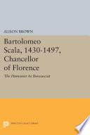 bartolomeo scala 1430 1497 chancellor of florence