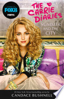 Summer and the City (The Carrie Diaries, Book 2) by Candace Bushnell