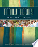 Family Therapy Traditional And Evolving Theoretical Models