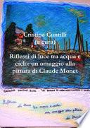 Riflessi di luce tra acqua e cielo  un omaggio alla pittura di Claude Monet