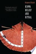 Kiowa Belief And Ritual