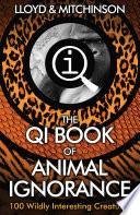 Qi The Book Of Animal Ignorance