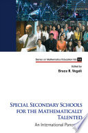 Special Secondary Schools For The Mathematically Talented  An International Panorama