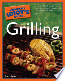 The Complete Idiot s Guide to Grilling