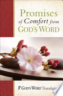 Promises of Comfort from GOD S WORD