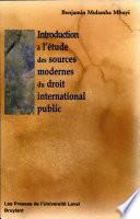 Introduction L Tude Des Sources Modernes Du Droit International Public