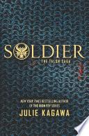Soldier by Julie Kagawa
