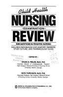 Child Health Nursing Examination Review