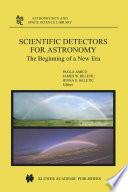 Scientific Detectors for Astronomy