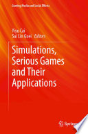 Simulations  Serious Games and Their Applications