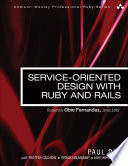 Service Oriented Design with Ruby and Rails