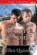 Reunite My Spirit  Spirit Walkers 5