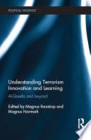 Understanding Terrorism Innovation and Learning