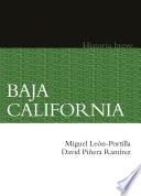 Baja California. Historia breve