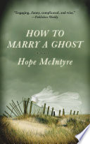 How to Marry a Ghost